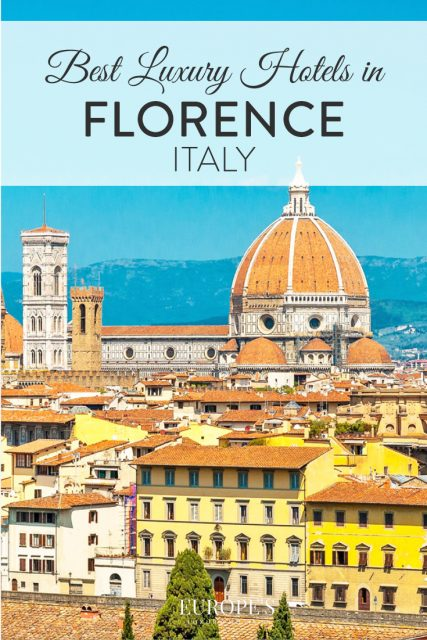 Best luxury hotels in florence italy the complete guide for Luxury hotel guide