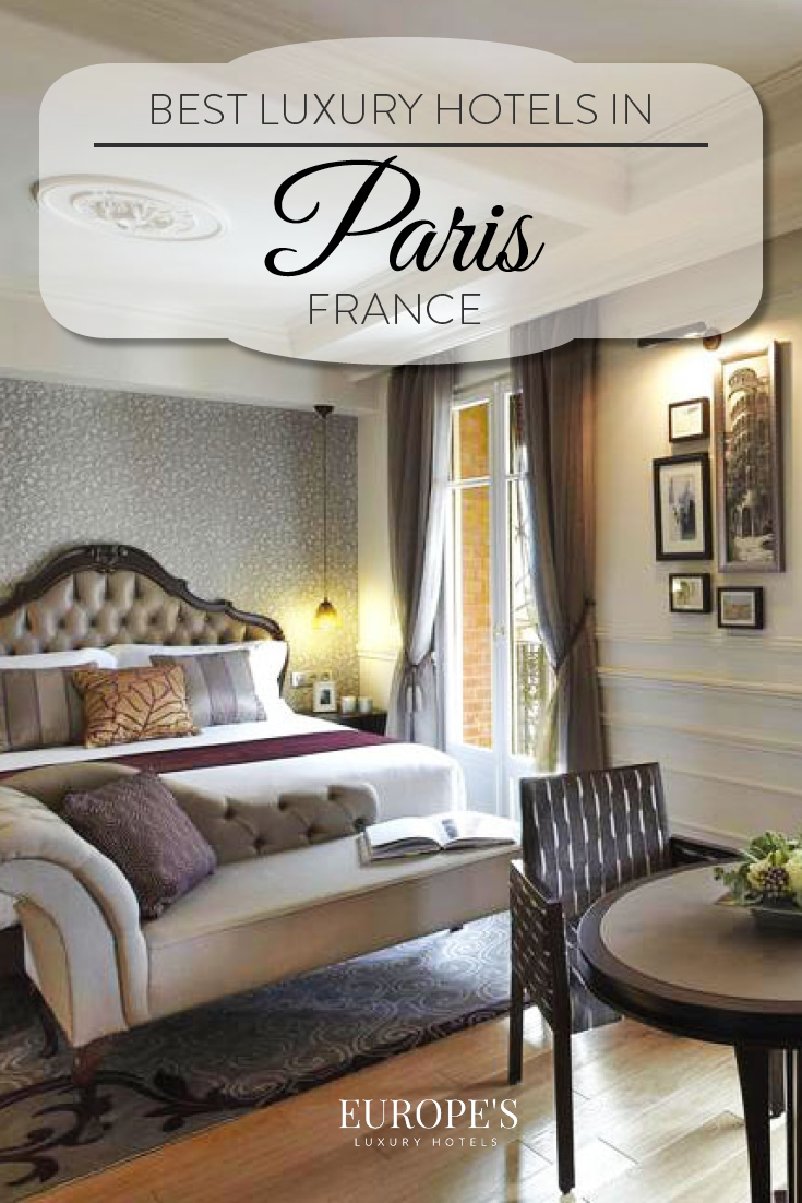 Best luxury hotels in paris france the complete guide for Luxury hotel guide