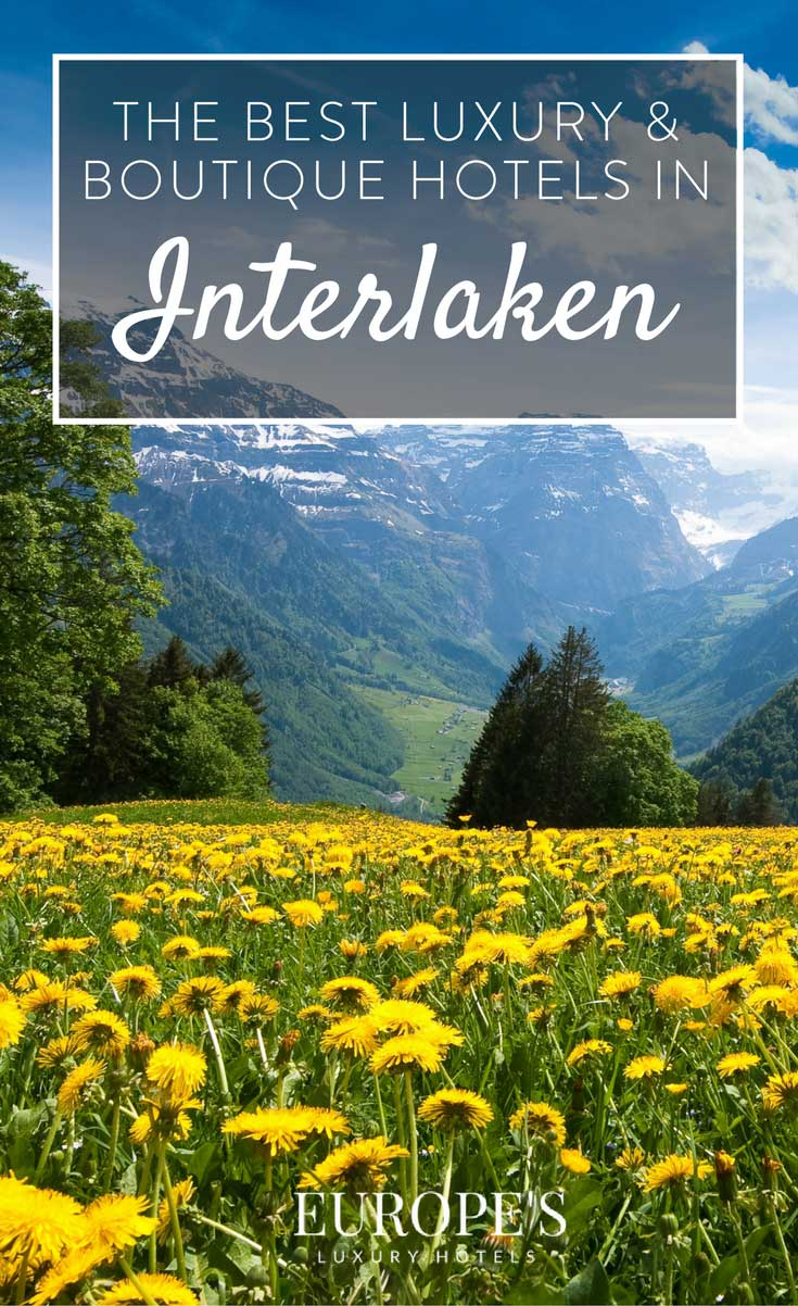 Interlaken, Switzerland | Looking for the best hotels in Interlaken and the rest of Switzerland? Here are a few of our top picks for boutique hotels in Interlaken